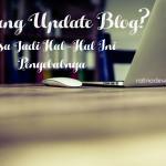penyebab-jarang-update-blog