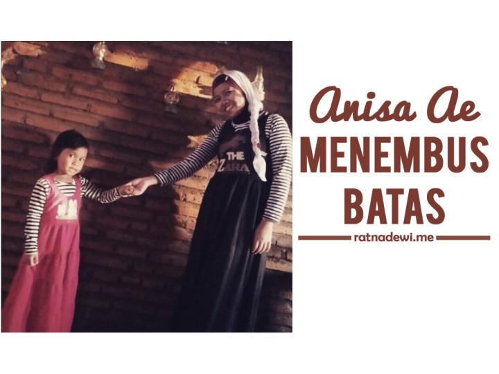 Menembus Batas dengan Blog ala Anisa Ae