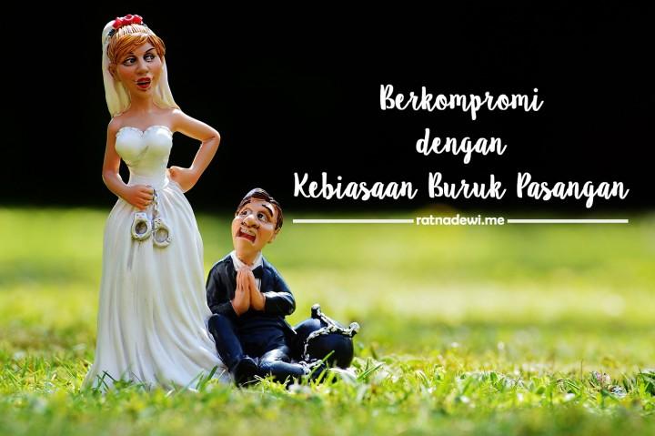 Berkompromi dengan Kebiasaan Buruk Pasangan, Bisa Nggak Sih?