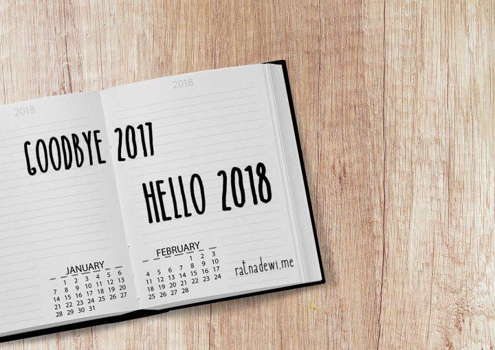 Memori 2017: Tentang Blogging, Perjalanan, dan Rencana Perubahan